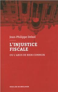 Delsol-l-injustice-fiscale-ou-l-abus-de-bien-commun