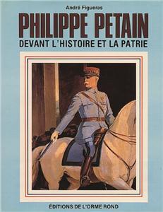 Figueras-philippe-petain-devant-l-histoire-et-la-patrie