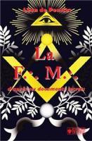 La Franc-maçonnerie d´après ses documents secrets
