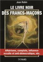 Le livre noir des Françs-Maçons