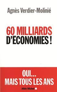 60 milliards d´économies ! Oui mais tous les ans…