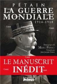 I-Moyenne-16311-la-guerre-mondiale-1914-1918-le-manuscrit-inedit-de-petain.net