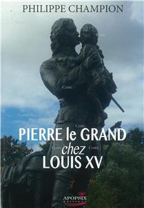 I-Moyenne-23348-pierre-le-grand-chez-louis-xv.net