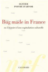 I-Moyenne-25965-bug-made-in-france-ou-l-histoire-d-une-capitulation-culturelle.net