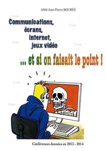 I-Moyenne-17690-communications-ecrans-internet-jeux-video---et-si-on-faisait-le-point-conferences-donnees-en-2013-2014.net