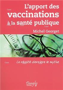 Georget-l-apport-des-vaccinations-a-la-sante-publique.net