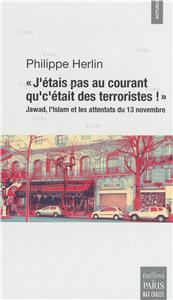 Herlin-j-etais-pas-au-courant-qu-c-etait-des-terroristes-jawad-l-islam-et-les-attentats-du-13-novembre-2015-a-paris.net