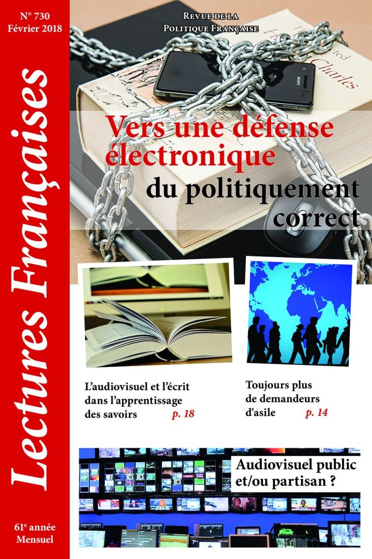 N° 730 – février 2018 : Vers une défense électronique du politiquement correct
