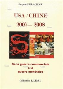 Delacroix-usa-chine-2007-2008-de-la-guerre-commerciale