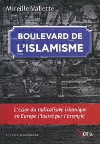 Vallette-boulevard-de-l-islamisme-l-essor-du-radicalisme-islamique-en-europe-illustre-par-l-exemple.net