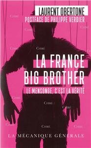 Obertone-la-france-big-brother-le-mensonge-c-est-la-verite-poche