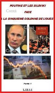 Poutine-et-les-siloviki-face-a-la-cinquieme-colonne-de-l-ouest-partie-1