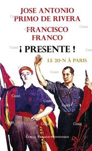 Le 20-N à Paris PRIMO DE RIVERA (José-Antonio), FRANCO (Francisco)