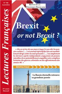 N° 708 - Avril 2016 : Brexit or not Brexit ?