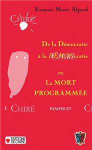 Le Procès de la démocratie de Jean Haupt : «Pour la nation contre la démocratie».