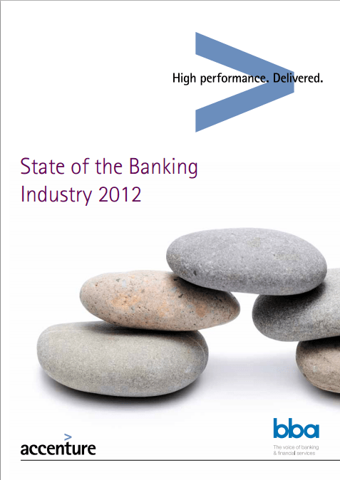 State of the banking industry 2012 - Accenture BBA