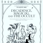 Decadence, Magic, and the Occult Conference, London