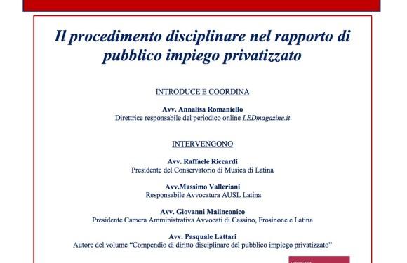 LED Events * 24 Ottobre a Latina: Diritto disciplinare e il mondo del Pubblico Impiego – Intervista all'Avvocato Pasquale Lattari