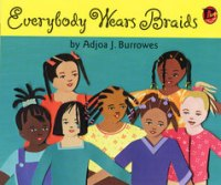 Everybody Wears Braids