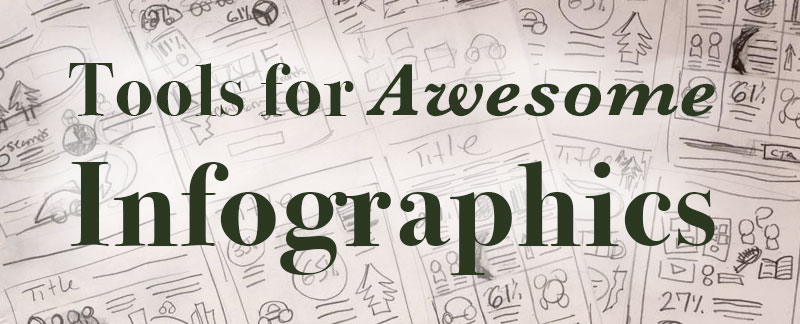 tools for awesome infographics
