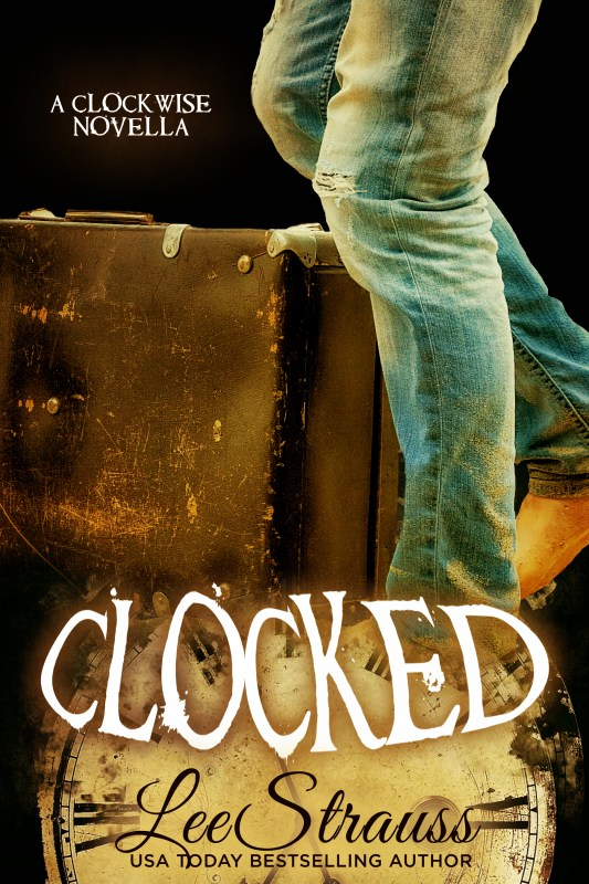 Clocked: A time travel romance companion novel