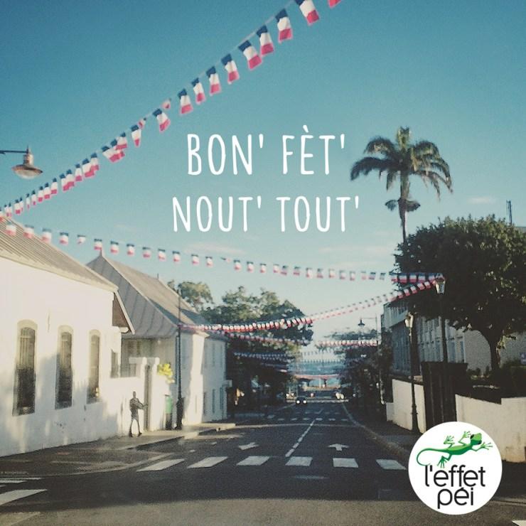 Bon' fèt' nout' tout' ! 14 juillet La Réunion
