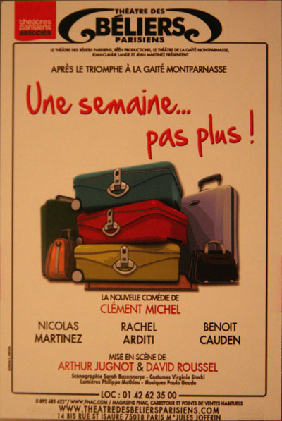 <The flier for French play 'Une Semain... Pas Plus'>