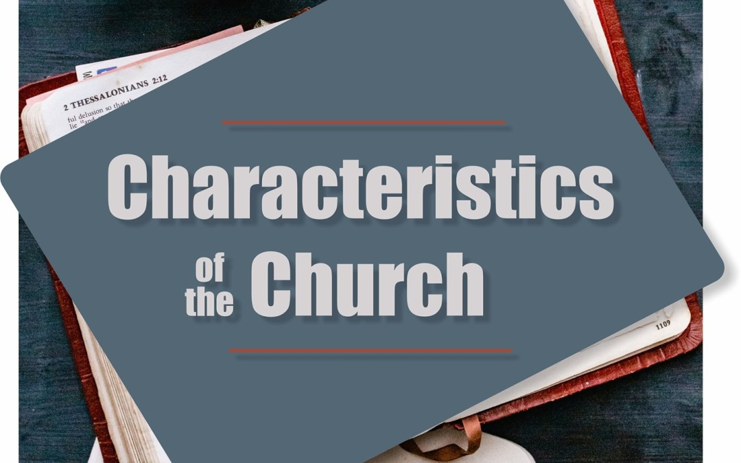 Characteristics of the Church – Seeking the Lost