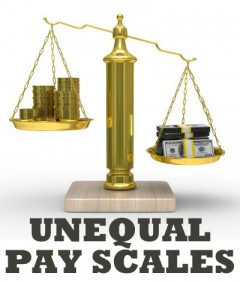 UNEQUAL PAY SCALES