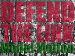 Defend the Link model motion