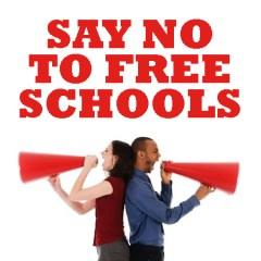 say no to free schools
