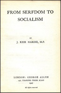 Keir Hardie argued for public ownership of capital and land.