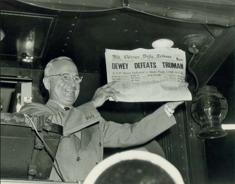 Famous photo of newspaper that called the election wrong. However, it must be said that about the only one who thought he could win was Truman himself.