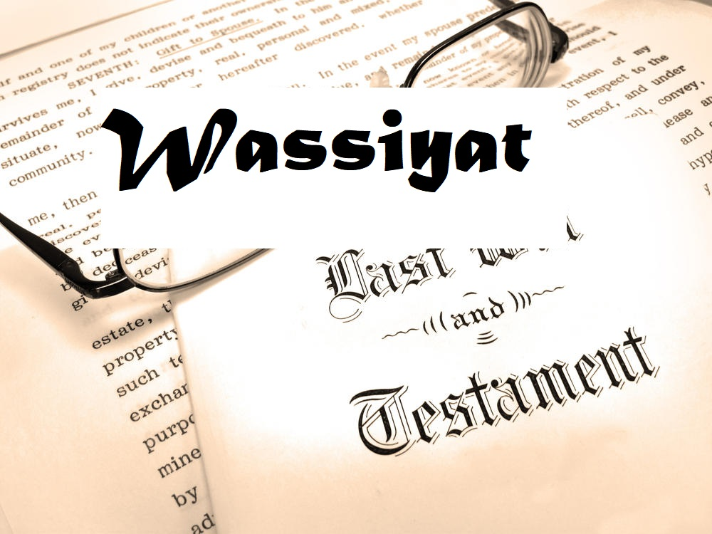 Wassiyat - Wills under Muslim Law