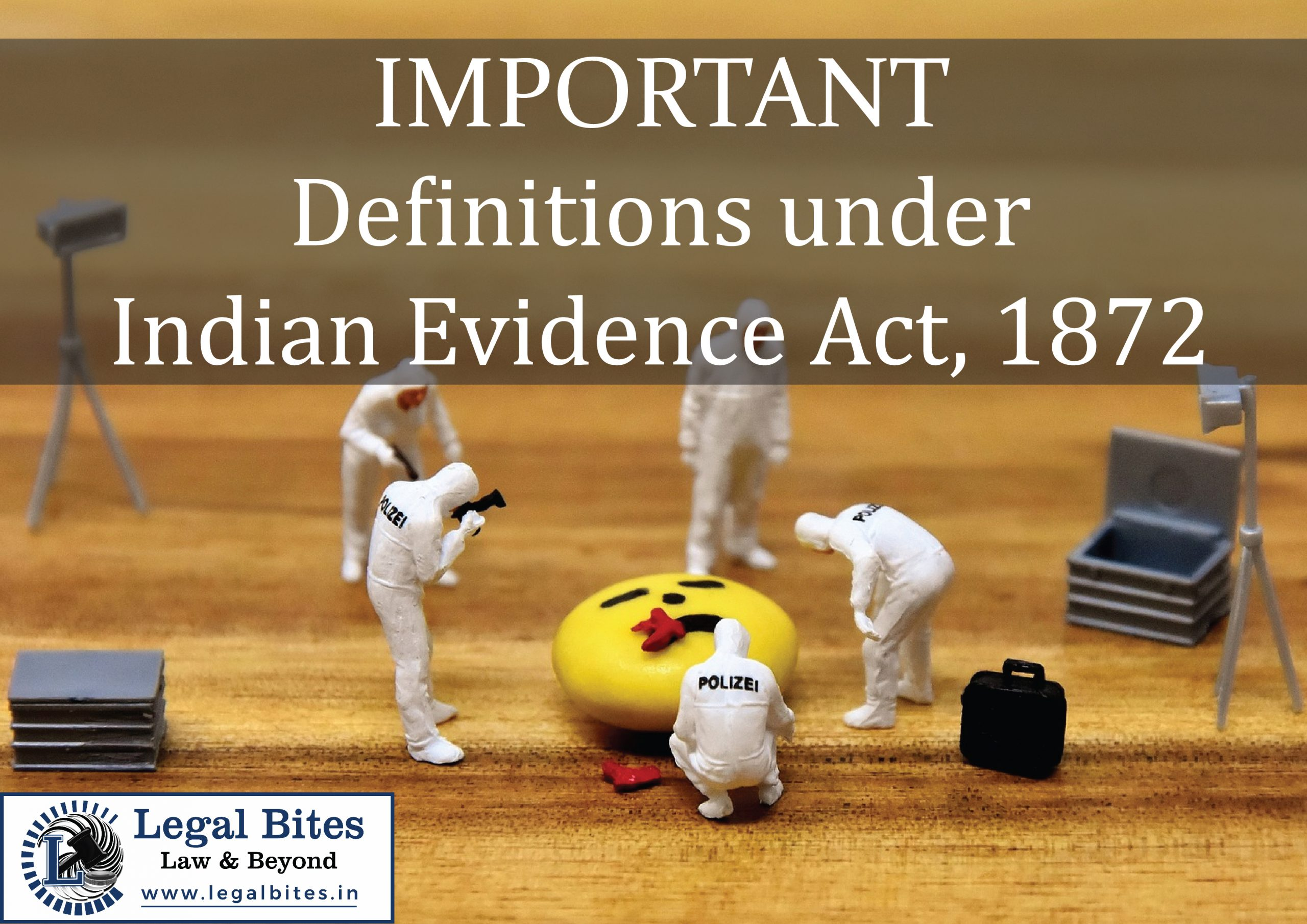 Important Definitions under Indian Evidence Act, 1872