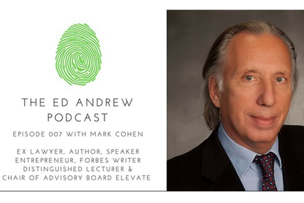 Mark Cohen appeared on the Ed Andrew Podcast