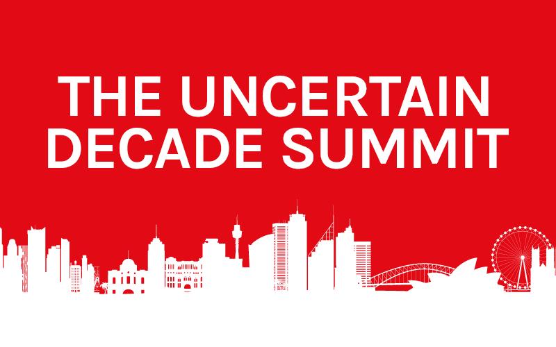 The Uncertain Decade Summit