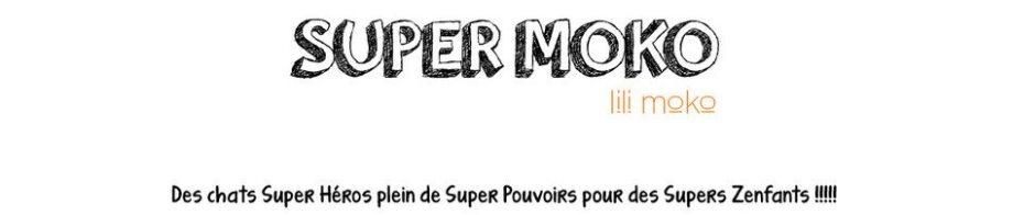 Super Moko