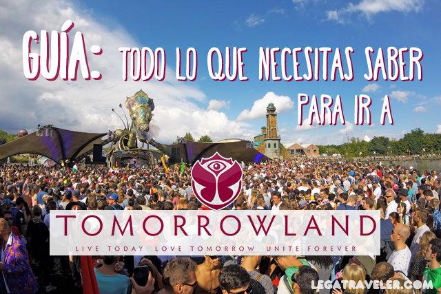 1aa9057390cf Guía para ir a Tomorrowland Bélgica 2019, ¡prepara tu viaje! | Lega ...
