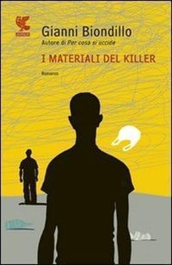 MATERIALI-DEL-KILLER Recensione di I materiali del killer di Gianni Biondillo Recensioni libri