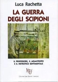 La-guerra-degli-Scipioni.copertina Recensione di La guerra degli scipioni di Luca Rachetta Sponsorizzati