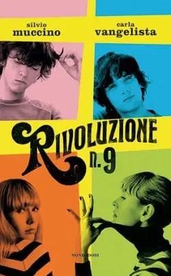 Recensione di Rivoluzione N. 9 Di Silvio Muccino e Carla Vangelista