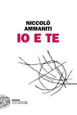 Recensione di Io e te di Nicoló Ammanitti