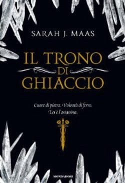 Recensione di Il trono di ghiaccio di Sarah J. Maas