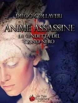 Recensione di Anime assassine la vendetta del cigno nero di Diego Collaveri