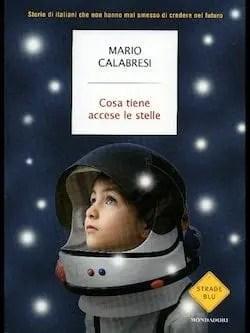 Recensione di Cosa tiene accese le stelle di Mario Calabresi