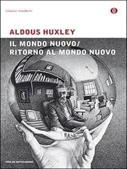 Recensione di Il mondo nuovo di Aldous Huxley