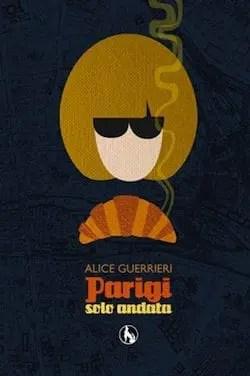 Recensione di Parigi solo andata di Alice Guerrieri