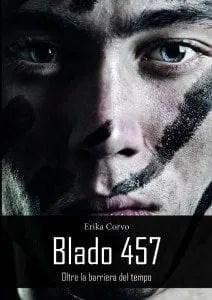 Recensione di Blado 457 – Oltre la barriera del tempo di Erika Corvo
