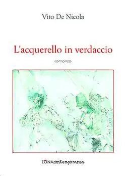 Recensione di L´acquerello in verdaccio di Vito De Nicola